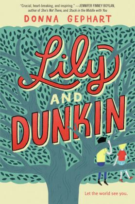 Lily and Dunkin by Gephart book cover