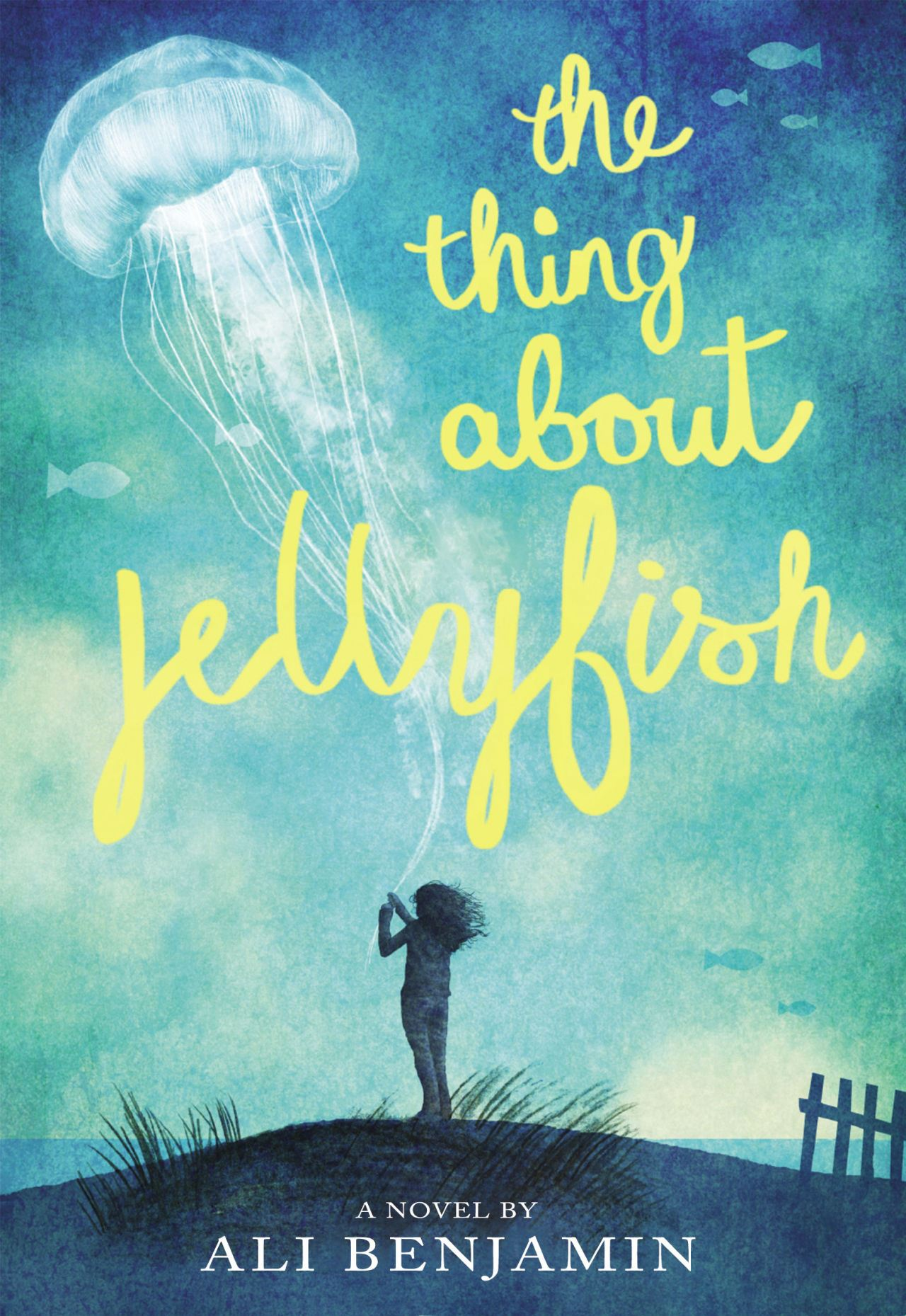 The Thing About Jellyfish by Benjamin book cover