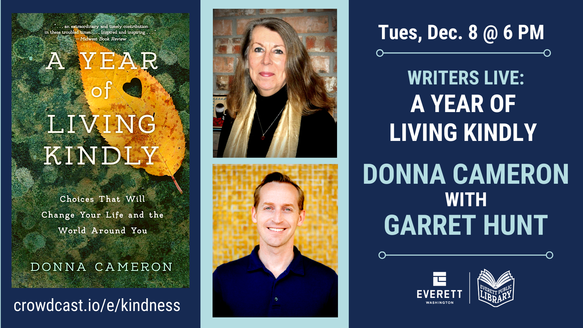 Graphic showing the book A Year of Living Kindly and photos of author Donna Cameron and Garret Hunt