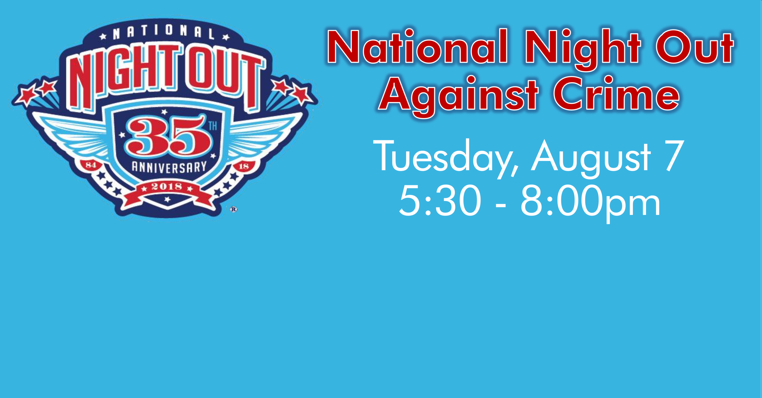 National Night Out 35th Anniversary 2018 logo; National Night Out Against Crime, Tuesday, August 7,